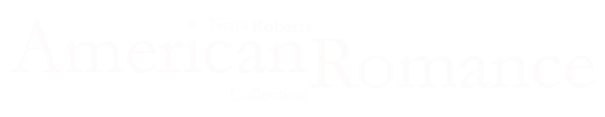 Nora Roberts American Romance Collection